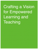 Crafting a Vision for Empowered Learning and Teaching: Beyond the $1,000 Pencil - November Learning